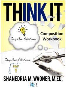 Think It: Composition