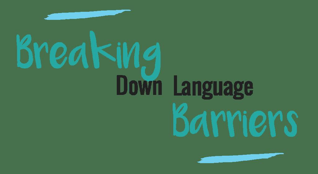 Breaking down language barriers